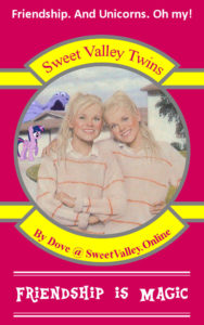 Sweet Valley Twins: Friendship is Magic by Dove